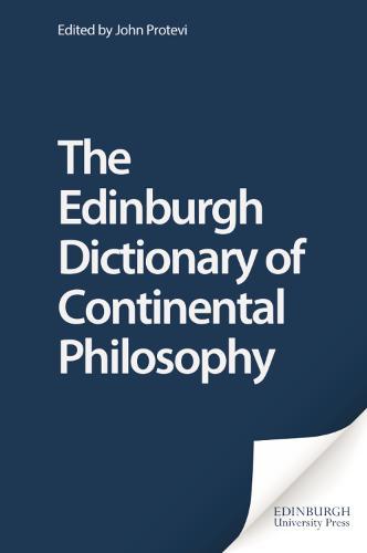 The Edinburgh Dictionary of Continental Philosophy (Hardback)