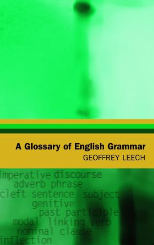 A Glossary of English Grammar - Glossaries in Linguistics (Paperback)