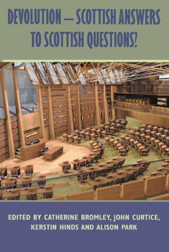 Devolution: Scottish Answers to Scottish Questions? (Paperback)
