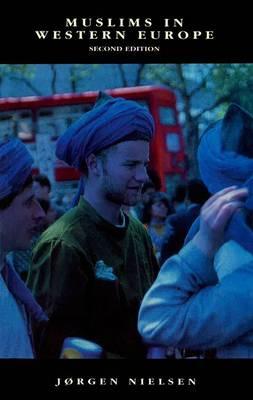 Muslims in Western Europe - The New Edinburgh Islamic Surveys (Paperback)