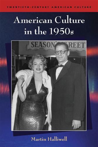 American Culture in the 1950s - Twentieth-century American Culture (Paperback)