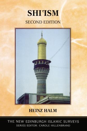 Shi'Ism - The New Edinburgh Islamic Surveys (Paperback)