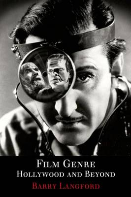Film Genre: Hollywood and Beyond (Paperback)