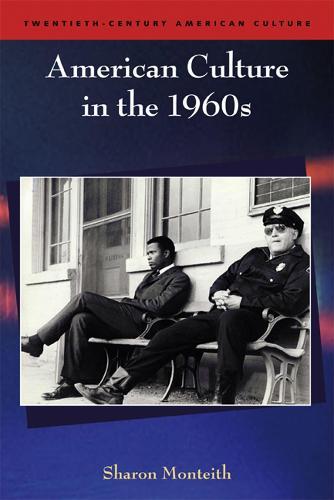 American Culture in the 1960s - Twentieth-century American Culture (Paperback)