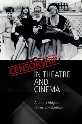 Censorship in Theatre and Cinema (Paperback)