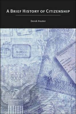 A Brief History of Citizenship (Paperback)
