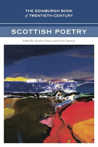 The Edinburgh Book of Twentieth-century Scottish Poetry (Hardback)