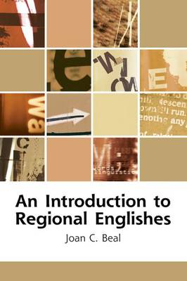 An Introduction to Regional Englishes: Dialect Variation in England - Edinburgh Textbooks on the English Language (Hardback)