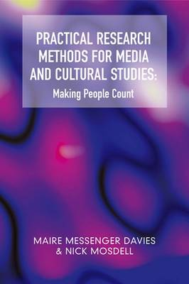 Practical Research Methods for Media and Cultural Studies: Making People Count (Paperback)