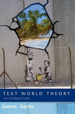Text World Theory: An Introduction (Paperback)