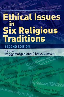 Ethical Issues in Six Religious Traditions (Paperback)
