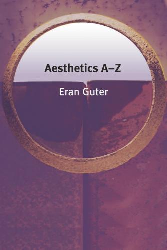 Aesthetics A-Z - Philosophy A-Z (Paperback)