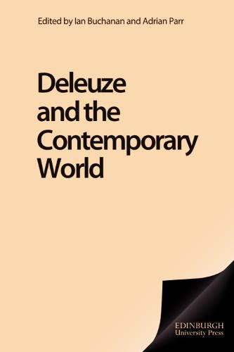 Deleuze and the Contemporary World - Deleuze Connections (Paperback)