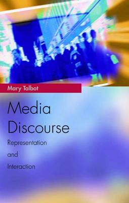 Media Discourse: Representation and Interaction - Media Topics (Paperback)