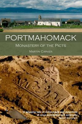 Portmahomack: Monastery of the Picts (Paperback)