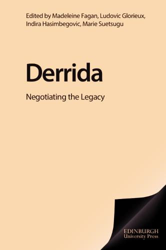 Derrida: Negotiating the Legacy (Paperback)