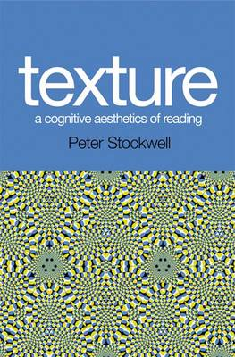 Texture - A Cognitive Aesthetics of Reading (Hardback)