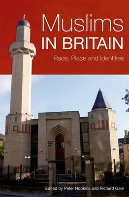 Muslims in Britain: Race, Place and Identities (Paperback)