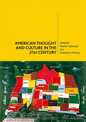 American Thought and Culture in the 21st Century (Paperback)