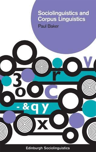 Sociolinguistics and Corpus Linguistics - Edinburgh Sociolinguistics (Hardback)