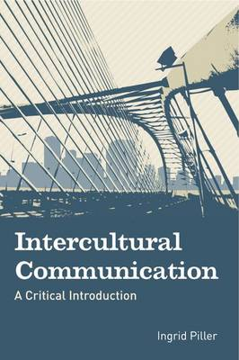 Intercultural Communication: A Critical Introduction (Paperback)
