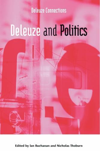Deleuze and Politics - Deleuze Connections (Paperback)