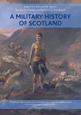 A Military History of Scotland (Hardback)