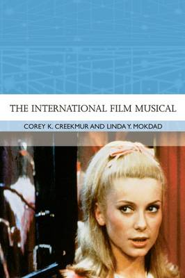The International Film Musical - Traditions in World Cinema (Hardback)