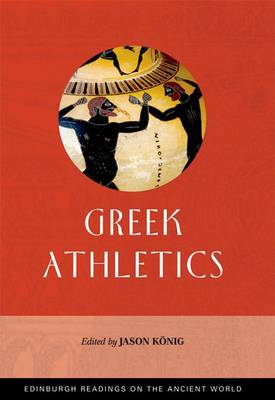 Greek Athletics - Edinburgh Readings on the Ancient World (Hardback)