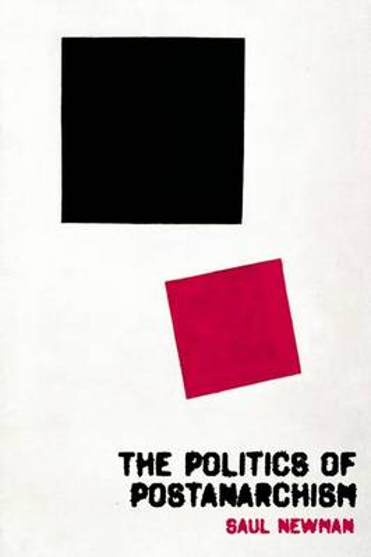 The Politics of Postanarchism (Paperback)