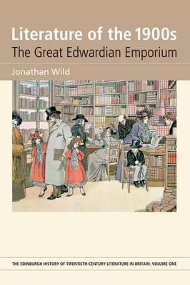 Literature of the 1900s: The Great Edwardian Emporium (Hardback)