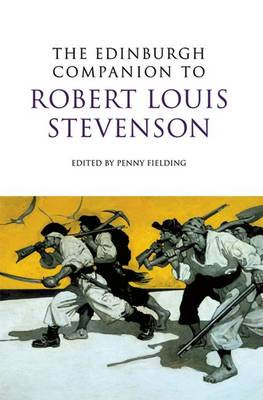 The Edinburgh Companion to Robert Louis Stevenson - Edinburgh Companions to Scottish Literature (Hardback)
