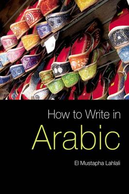 How to Write in Arabic (Paperback)