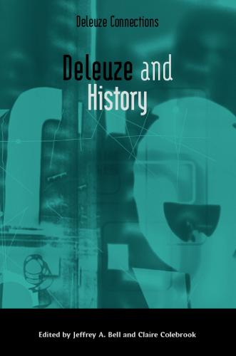 Deleuze and History - Deleuze Connections (Paperback)