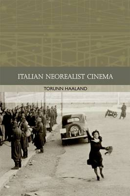 Italian Neorealist Cinema - Traditions in World Cinema (Paperback)