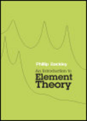 An Introduction to Element Theory (Paperback)