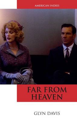 Far From Heaven - American Indies (Hardback)
