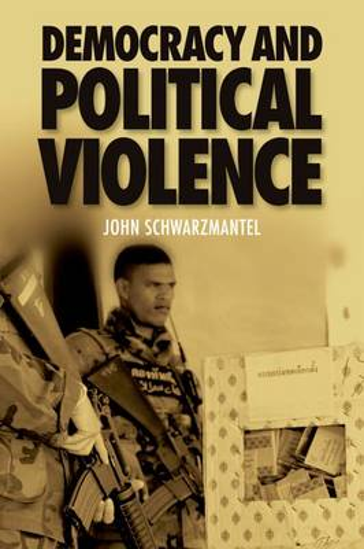 Democracy and Political Violence (Hardback)