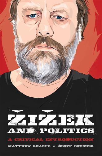 Zizek and Politics: A Critical Introduction (Paperback)