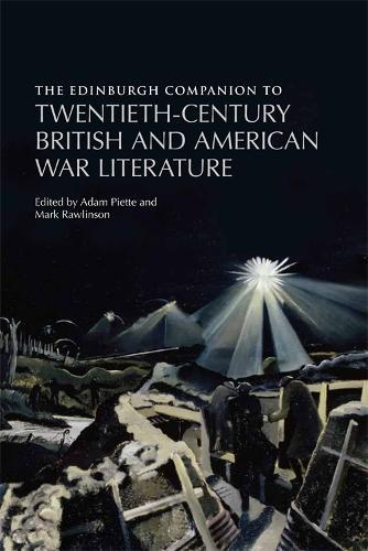 The Edinburgh Companion to Twentieth-Century British and American War Literature (Hardback)