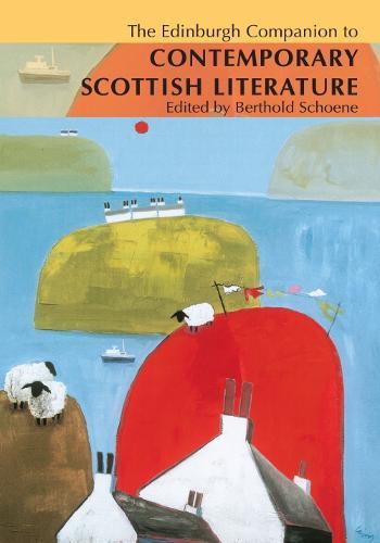 The Edinburgh Companion to Irvine Welsh - Edinburgh Companions to Scottish Literature (Paperback)