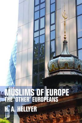 Muslims of Europe: The 'other' Europeans (Paperback)