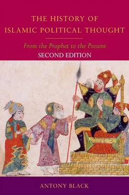 The History of Islamic Political Thought: From the Prophet to the Present (Paperback)