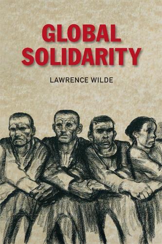 Global Solidarity (Paperback)