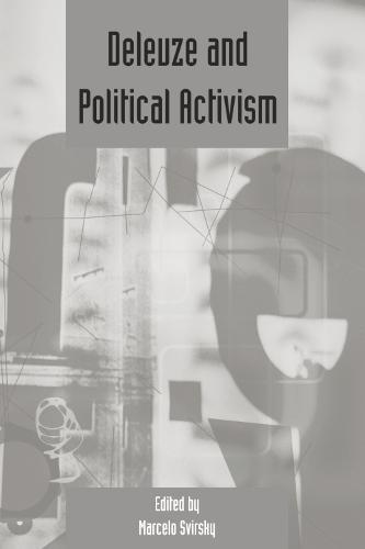Deleuze and Political Activism - Deleuze Studies Special Issues v. 4: 2010 (sup (Paperback)