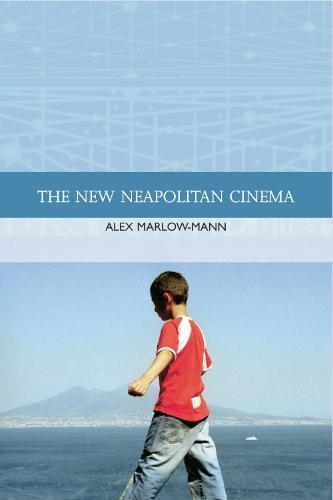 The New Neapolitan Cinema - Traditions in World Cinema (Hardback)