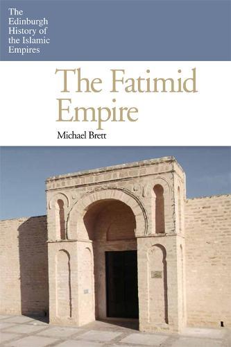 The Fatimid Empire (Hardback)