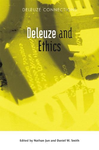 Deleuze and Ethics - Deleuze Connections (Hardback)