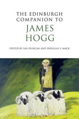 The Edinburgh Companion to James Hogg - Edinburgh Companions to Scottish Literature (Paperback)