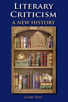 Literary Criticism: A New History (Paperback)